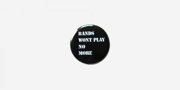 bands_wont_play_no_more-new